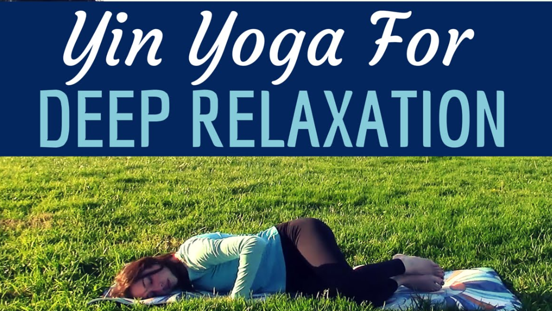 Yin Yoga for Deep Relaxation & Stress Relief – 35 min Full Class
