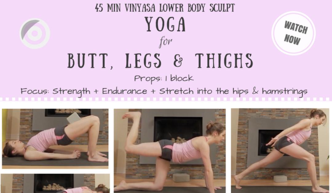 Yoga for Your Booty & Legs – 45 min Intense Vinyasa