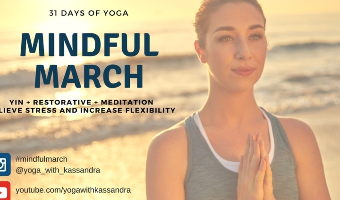 NEW Mindful March Yin Yoga Challenge!
