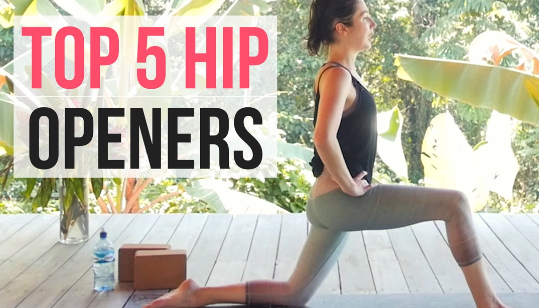 Top 5 Hip Openers – Best Yoga Poses for Hip Flexibility