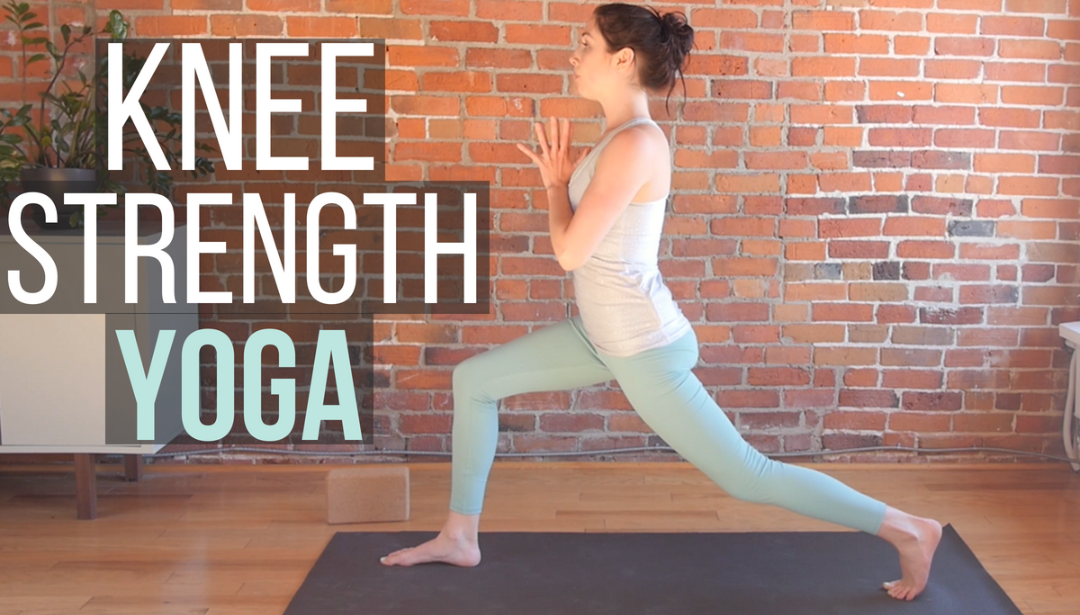 Yoga for Knee Strength {25 min}