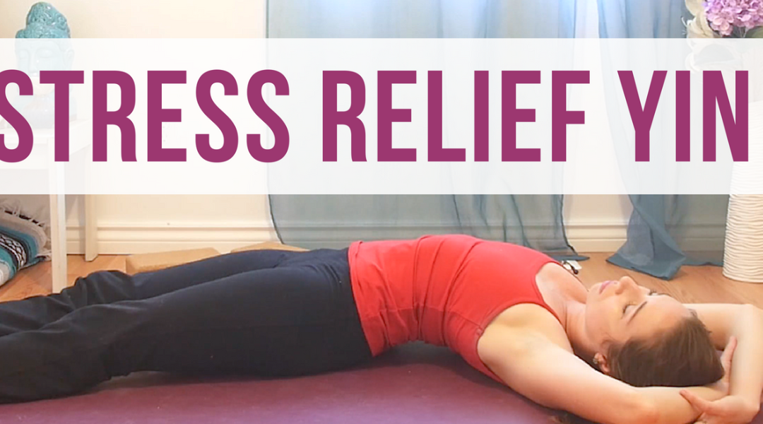 Yin Yoga for Stress & Anxiety Relief {40 min}