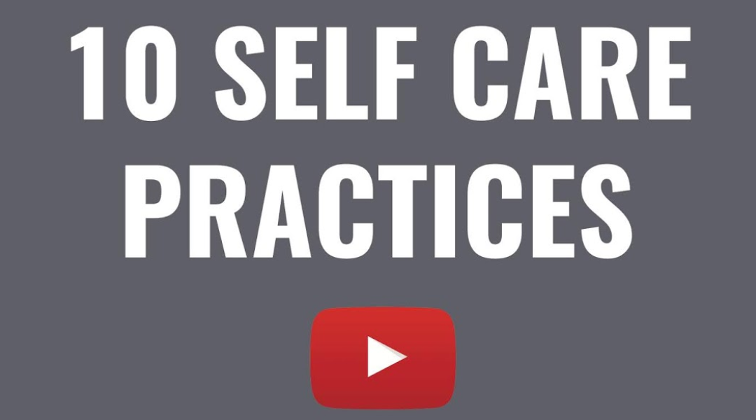 Top 10 Self Care Practices