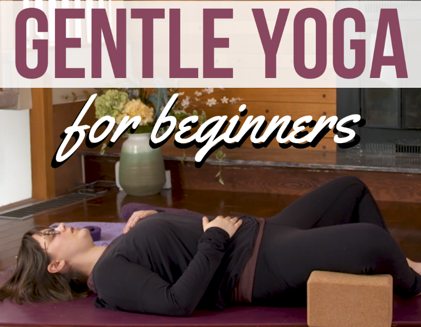 NEW Gentle Yoga Beginner Series inside!