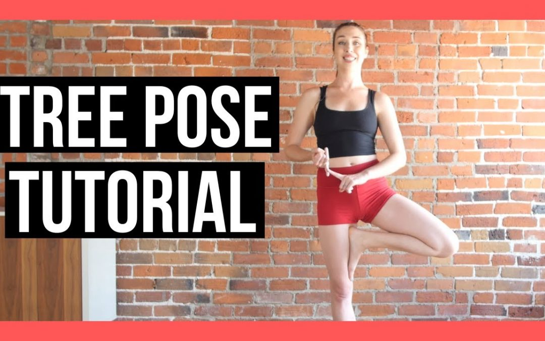 How to Tree Pose – Alignment Tips